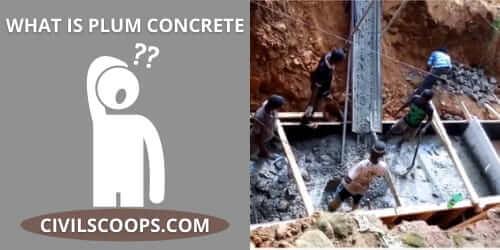 What Is Plum Concrete