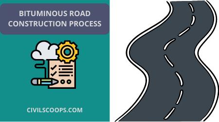 Bituminous Road Construction Process (1)
