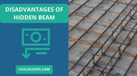 Disadvantages of Hidden Beam (1)