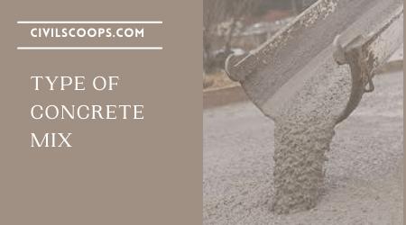 Type of Concrete Mix (2)