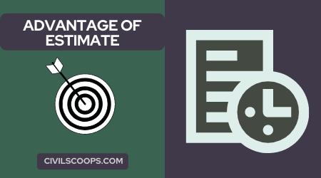 Advantage of Estimate