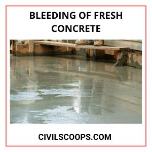 Bleeding of Fresh Concrete