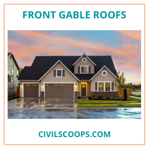 Front Gable Roofs