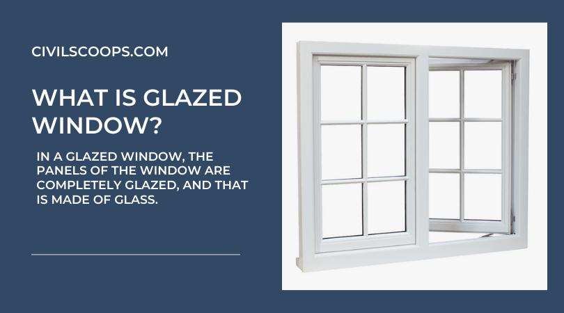 _Glazed Window