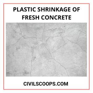 Plastic Shrinkage of Fresh Concrete