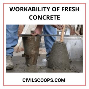 Workability of Fresh Concrete