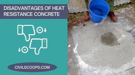 Disadvantages of Heat Resistance Concrete